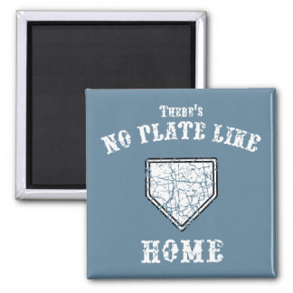 No Plate Like Home Square Magnet