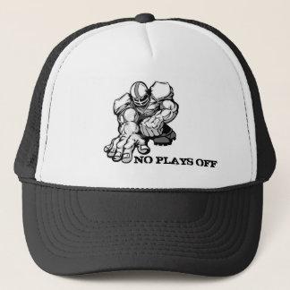No Plays Off Trucker Baseball Hat / Motivational