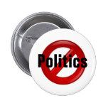 No Politics 6 Cm Round Badge