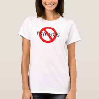 No Psychos Black Font T-Shirt