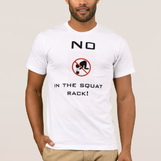 No Puking In The Squat Rack T-Shirt
