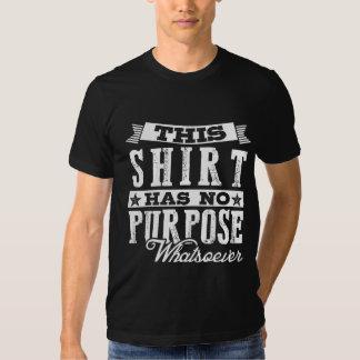 NO PUR-pose more whatsoever T-shirt