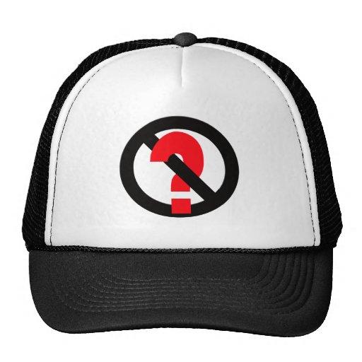 No Questions Allowed Mesh Hats