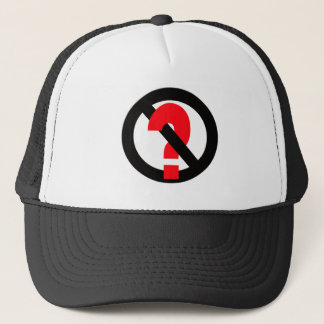 No Questions Allowed Trucker Hat