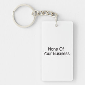No Questions Asked Keychain