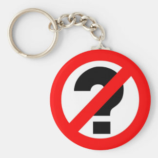 No questions keychain