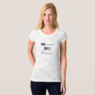 NO race, JUST human: Social Justice T-Shirt
