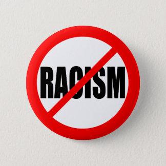 """NO RACISM"" 6 CM ROUND BADGE"