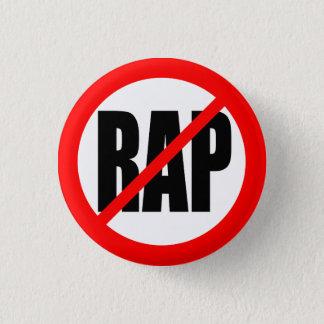 """NO RAP"" 3 CM ROUND BADGE"