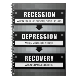 No Recovery With Obama Spiral Note Books