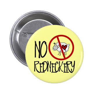 No Redneckery! Funny Redneck Sheep 6 Cm Round Badge
