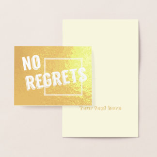 No Regrets Encouragement Motivation Statement Foil Card