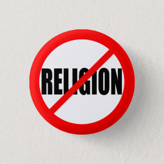 """NO RELIGION"" 3 CM ROUND BADGE"