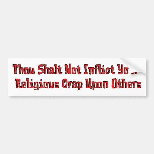 No Religious Crap Bumper Stickers