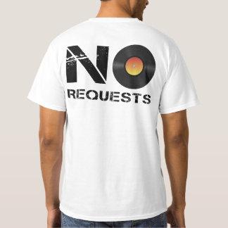 No Requests DJ Music T-Shirt