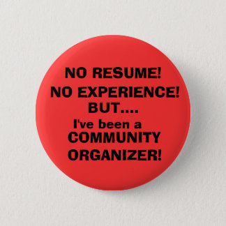 NO RESUME!, NO EXPERIENCE! 6 CM ROUND BADGE