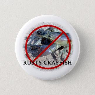 NO RUSTY CRAYFISH 6 CM ROUND BADGE