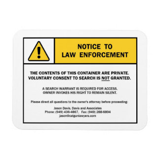 No Search Without A Warrant magnet sign for CA