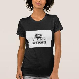 no secrets yeah T-Shirt