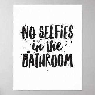No Selfies in the Bathroom Poster