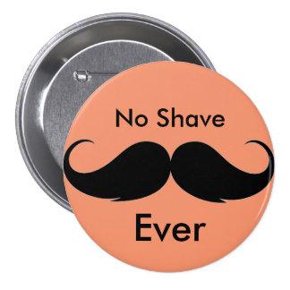No Shave Ever Button