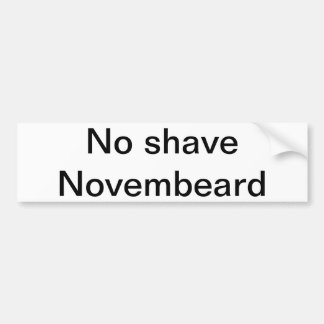 No shave Novembeard Bumper Sticker