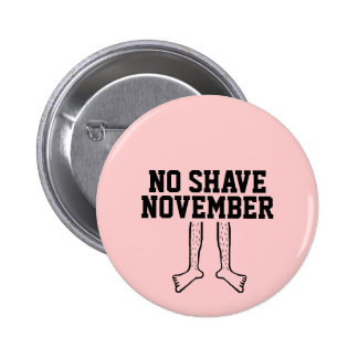 NO SHAVE NOVEMBER BUTTON