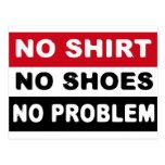 NO SHIRT - NO SHOES - NO PROBLEM POST CARDS