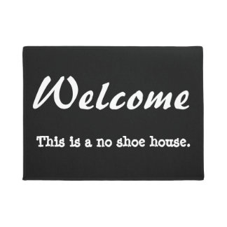 No shoe house welcome mat