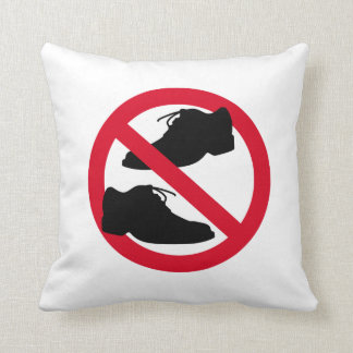 """No shoes allowed"" Pillow"