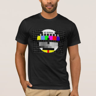 No Signal -NEW T-Shirt