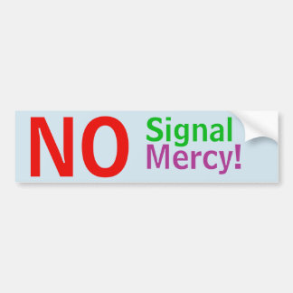 No Signal No Mercy! sticker