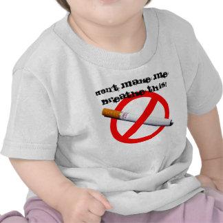 no smoking, Don't Make Me Breathe This! T Shirt