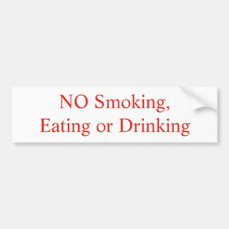 NO Smoking, Eating or Drinking sticker