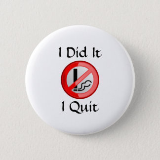No Smoking I Quit 6 Cm Round Badge