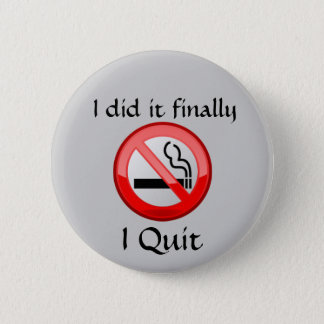 No Smoking I Quit Button