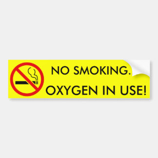 No Smoking Oxygen in Use Sign Bumper Sticker