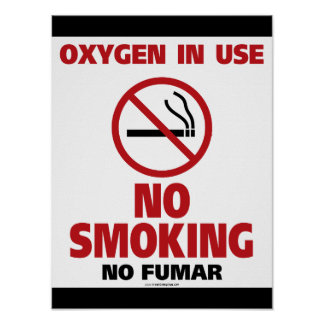 No Smoking Poster / Oxygen In Use