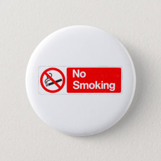No Smoking Sign 6 Cm Round Badge