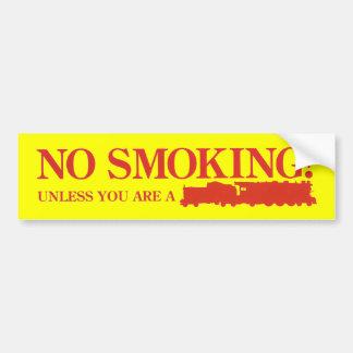 No Smoking ! Unless you are a Steam Engine Bumper Sticker