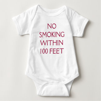 NO SMOKING WITHIN 100 FEET BABY BODYSUIT