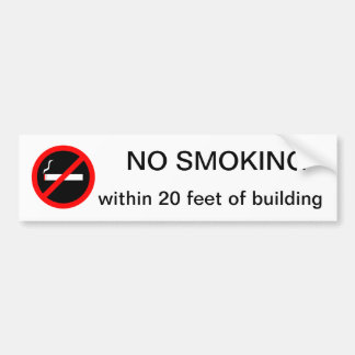 NO SMOKING within 20 feet of building Bumper Sticker