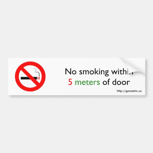 No smoking within 5 meters of door bumper sticker