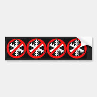 No Snowflakes Bumper Sticker