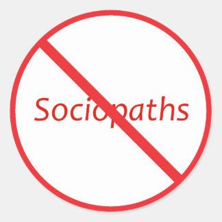 No Sociopaths! Round Sticker