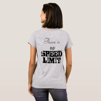 No Speed Limit T-Shirt