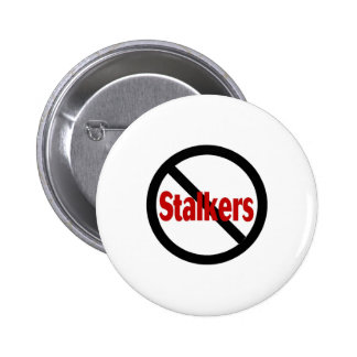 No Stalkers Pinback Buttons