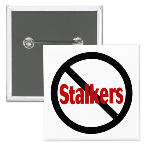 No Stalkers Button