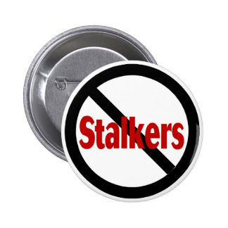 No Stalkers Buttons