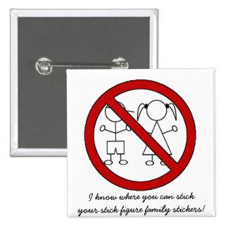 No Stick Figure Kids Pinback Button